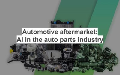 Automotive Aftermarket: AI in the auto parts industry