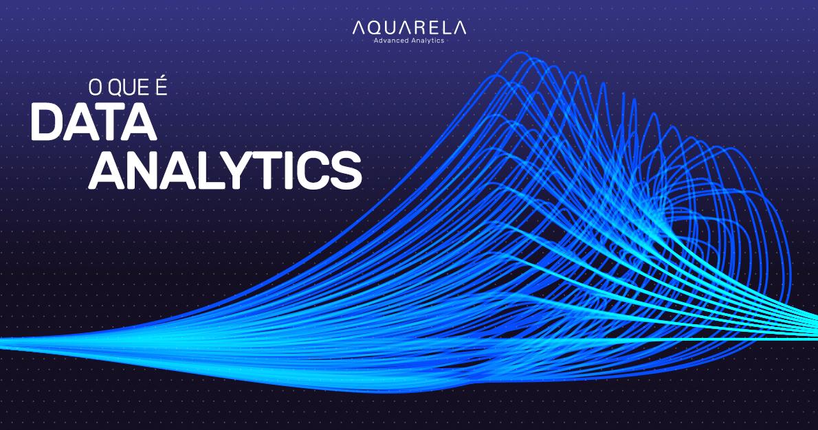 O que é Data Analytics?