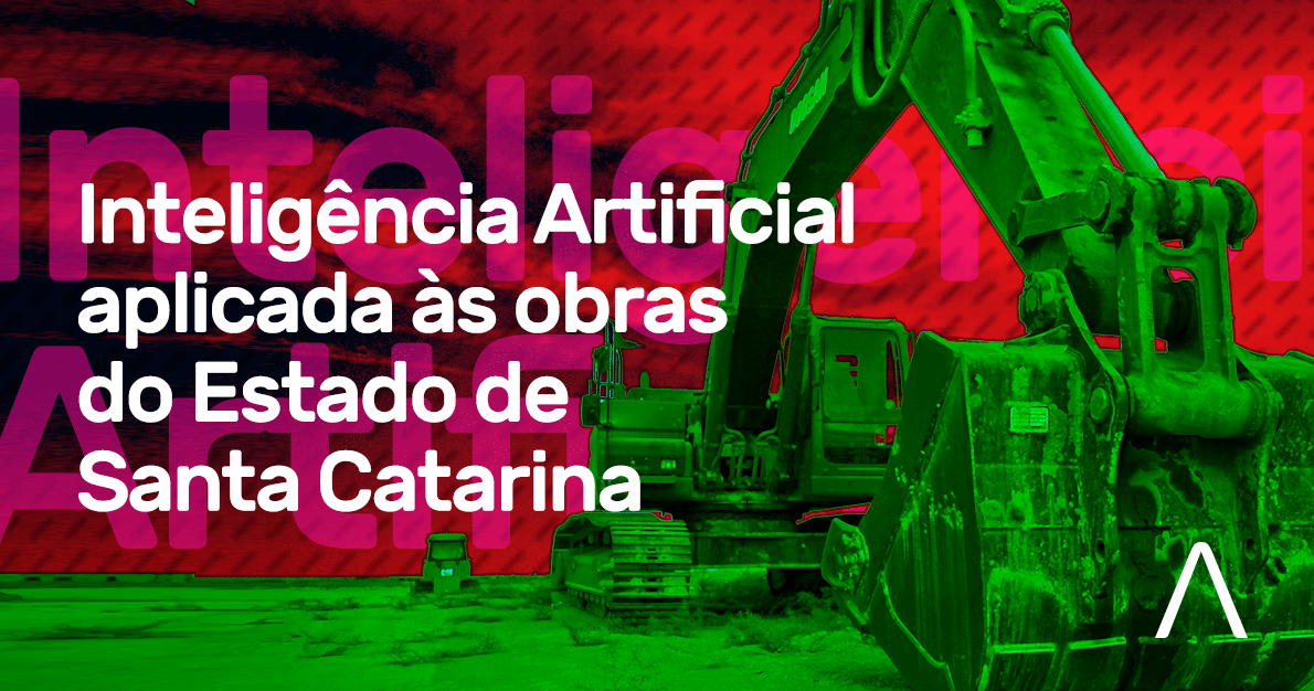 Inteligência Artificial aplicada às obras do Estado de Santa Catarina
