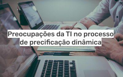 Preocupações da TI no processo de precificação dinâmica
