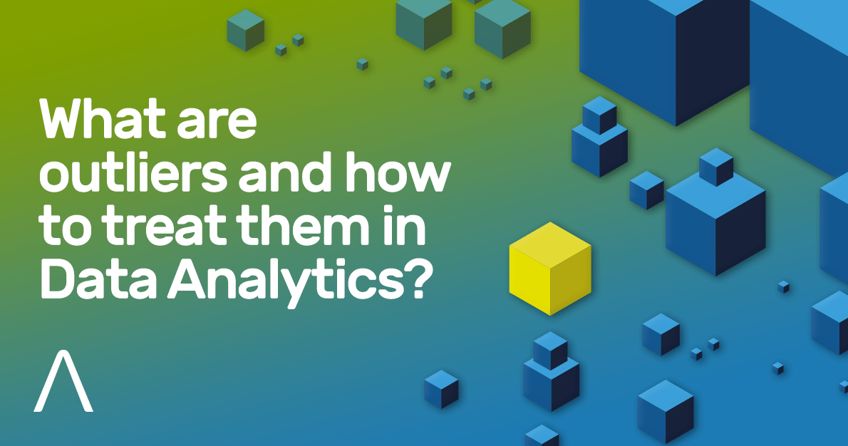 What are outliers and how to treat them in Data Analytics?