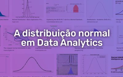 A distribuição normal em Data Analytics