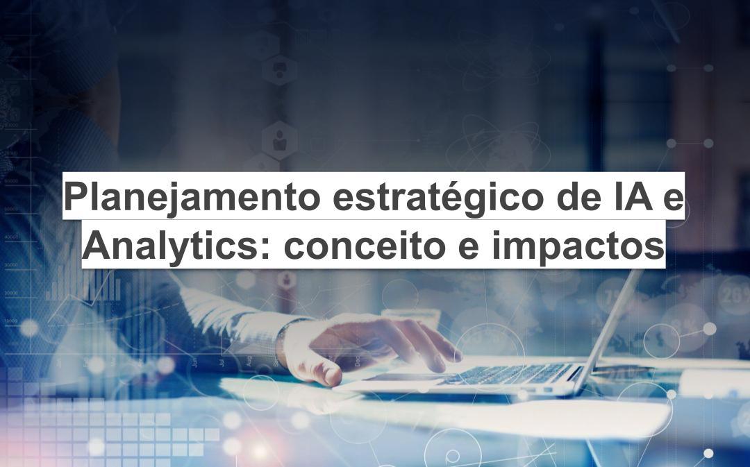 planejamento estratégico de IA e Analytics